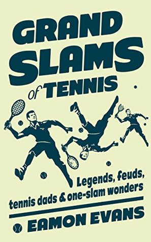 Evans Eamon - Grand Slams of Tennis