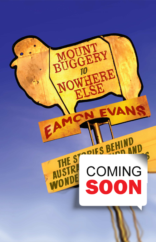 Eamon Evans - Mount Buggery to Nowhere Else