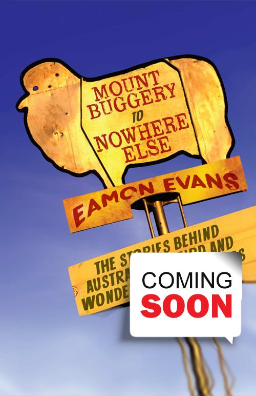 Eamon Evans - Mount Buggery to Nowhere Else