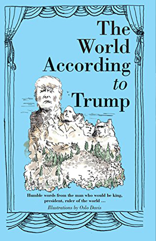 Oslo Davis - The World According To Trump